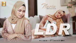 Download lagu Nazia Marwiana Lelah Dilatih Rindu Ldr Mp3