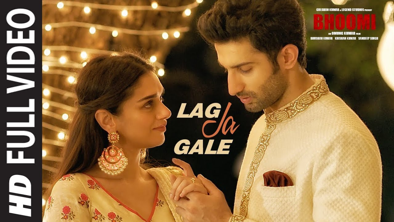 Lag Ja Gale Full Video Song | Bhoomi | Rahat Fateh Ali Khan | Sachin-Jigar | Aditi Rao Hydari |  downoad full Hd Video