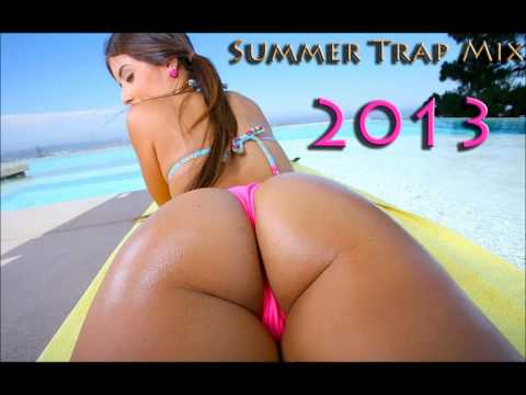 Summer Trap Mix 2013