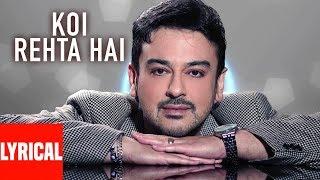 Koi Rehta Hai Lyrical Video Super Hit Hindi Album | Kisi Din