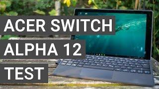 Acer Switch Alpha 12 Test - Das beste Windows Tablet?   Deutsch