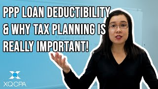 PPP Loan Deductibility & Why Tax Planning is Really Important