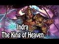 Indra The King of Heaven Hindu MythologyReligion Explained