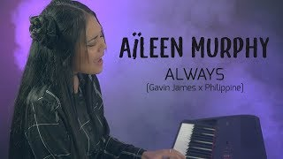 ALWAYS (version Française)|| GAVIN JAMES Ft. PHILIPPINE COVER  ||  Aïleen Murphy