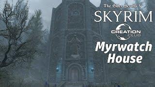 Skyrim SE: Myrwatch Tower (Creation Club)