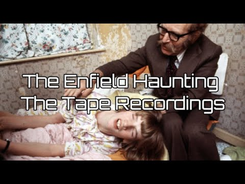 The Enfield Haunting - The Tape Recordings