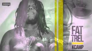 FAT TREL FT K CAMP - THESE NIGGAZ