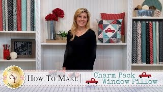 Charm Pack Window Pillow | A Shabby Fabrics Quilting Tutorial