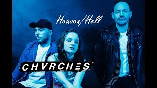 Chvrches - Heaven/Hell (Music Video)