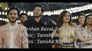 Number 1 Yaari Hai Song Lyrics Darshan Raval Jonita Gandhi