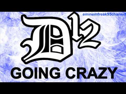 D12 - Going Crazy [Leaked 2011]
