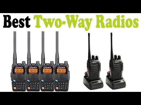 5 Best Two Way Radios 2018 – Top 5 Two Way Radios Reviews