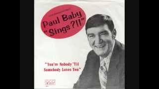 Paul Dixon - You're Nobody 'Til Somebody Loves You - Side B