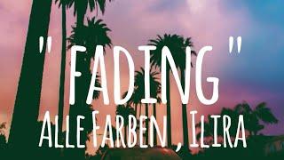 Fading   Alle Farben , Ilira (lyrics)