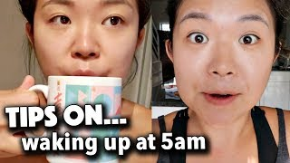 HOW TO WAKE UP AT 5AM EVERY MORNING... (tips)