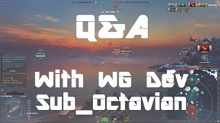 Massive Q&A With Wargaming Dev Sub_Octavian! CV Changes, Stealth Fire Removal And More!