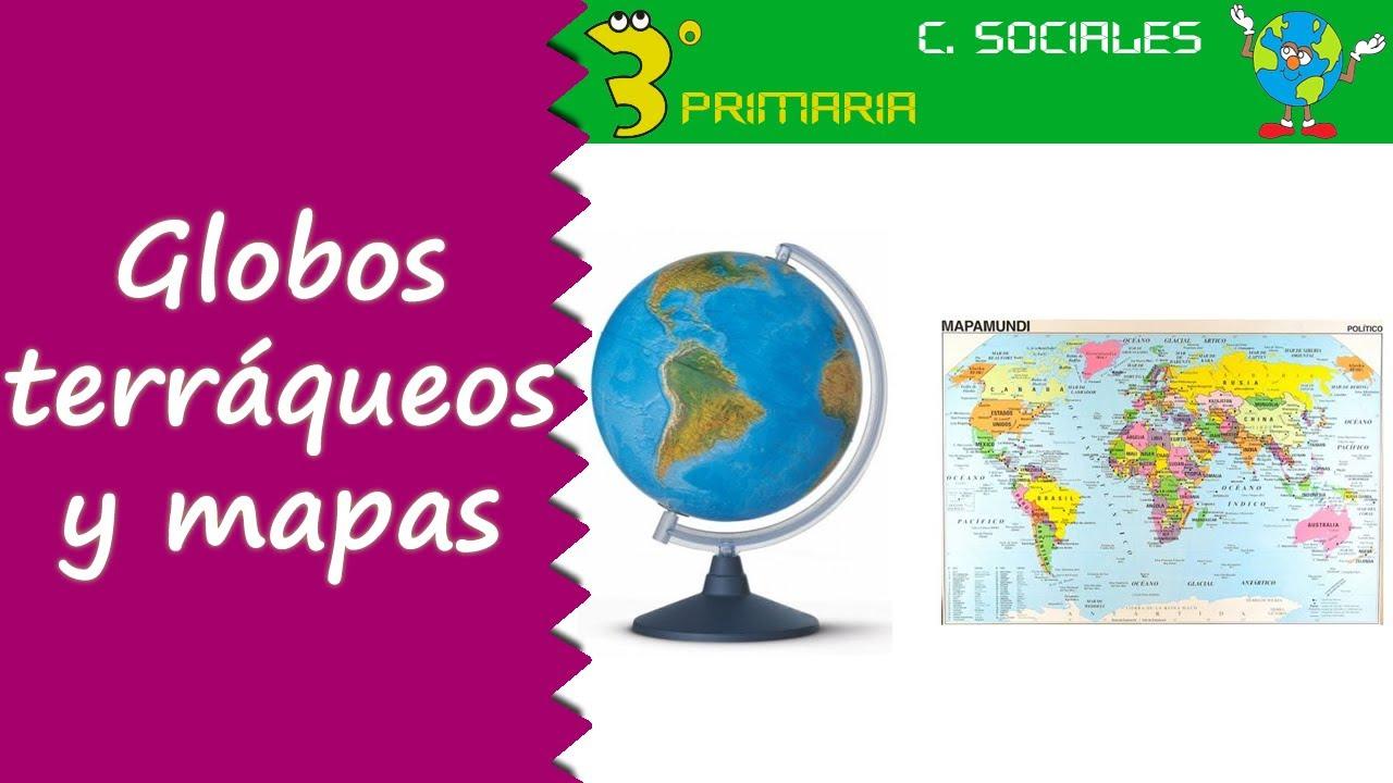 Ciencias Sociales. 3º Primaria. Tema 7. Globos terráqueos y mapas