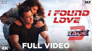 I Found Love Full Song Video - Race 3 | Salman Khan, Jacqueline Fernandez | Vishal Mishra