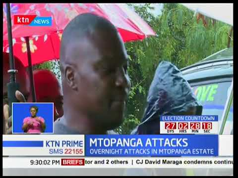 Residents of Mtopanga-Mombasa cry foul over night attacks by unknown thugs