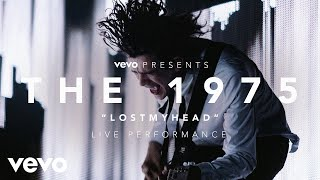 The 1975 - Lostmyhead - (Vevo Presents: Live at The O2, London)