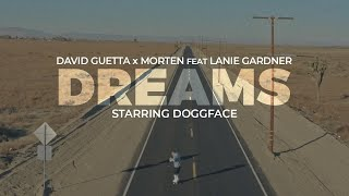 David Guetta & MORTEN - Dreams (feat Lanie Gardner) (Official video)