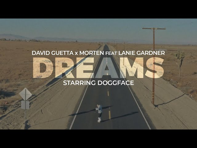 Dreams (Feat. Morten & Lanie Gardner) - DAVID GUETTA