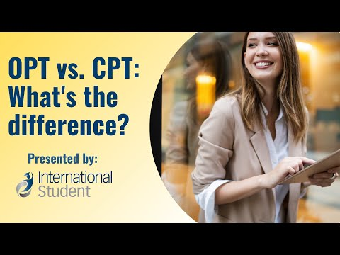 OPT vs. CPT: What's the Difference?