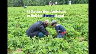 21 Father Son Activities  to form a Strong Bond