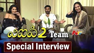VIP 2 Movie Team Special Interview