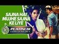 Platinum song of the day | Sajna Hai Mujhe Sajna Ke Liye | सजना है मुझे सजना के|25th March| RJ Ruchi