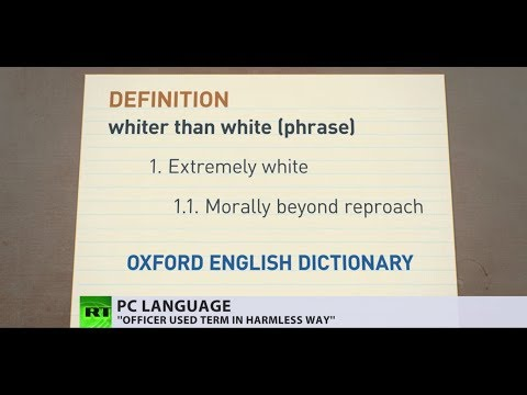 'Whiter than white': Words of a racist or PC gone mad?
