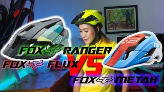 FOX RANGER HELMET || FOX RANGER VS FOX FLUX VS FOX METAH