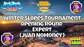 Golf Clash, RECORDING, Winter Slopes Tournament, Opening round Expert, Juan NoMoney, Ep. 70