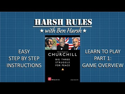 Harsh Rules - Learn to Play Churchill - Part 1
