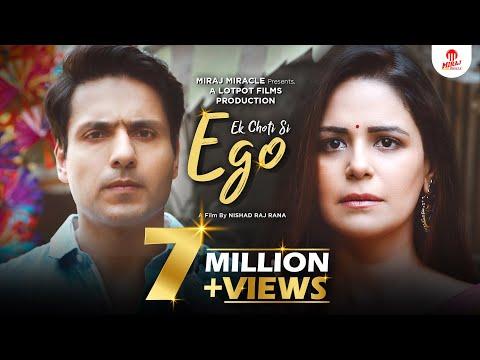 EK CHOTI SI EGO   Husband and Wife Story   Ft. Mona Singh & Iqbal Khan   Miraj Miracle