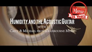 Humidity and Acoustic Guitars
