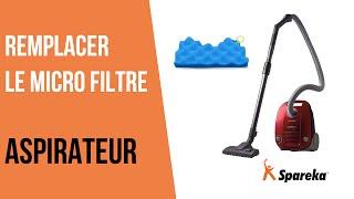 Comment remplacer le micro filtre de votre aspirateur ?