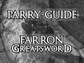 Dark Souls 3 Guide How to parry the FarronGreatsword