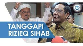 Mahfud MD Pastikan Pemerintah RI Tidak Keluarkan Surat Pencekalan Habib Rizieq di Arab Saudi