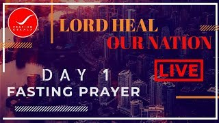 LIVE FASTING PRAYER - Praying Kerala (ENGLISH & MALAYALAM) (11/07/2019)  DAY 1