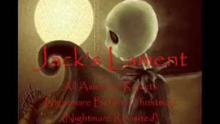All American Rejects (Nightmare Before Christmas): Jack's Lament (Lyrics)