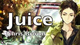「Nightcore」→ Chris Brown Indigo Album   Juice