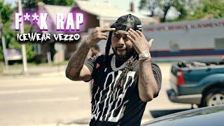 IceWear Vezzo - F**k Rap Prod by Von Classics (Official Video)