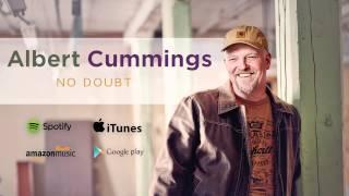 Albert Cummings - No Doubt