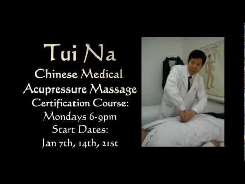 Tui Na Chinese Medical Acupressure Massage Jan 2013 Class ...