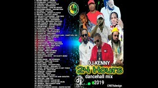 DJ KENNY 24 HOURS DANCEHALL MIX MAY 2019
