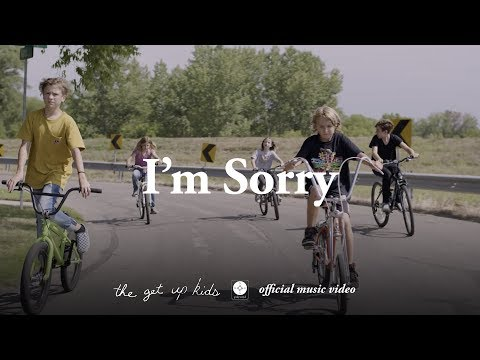 """The Get Up Kids - """"I'm Sorry"""""""