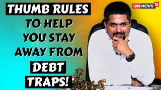 Debt Trap - Thumb Rules to Help You Stay Away From Debt Traps | Money Doctor Show | EP: 277