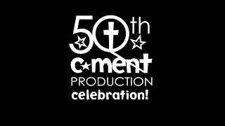 C-MENT 50th Production Celebration