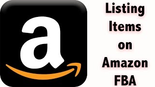 How to list an Item for Amazon FBA & add it to your shipment